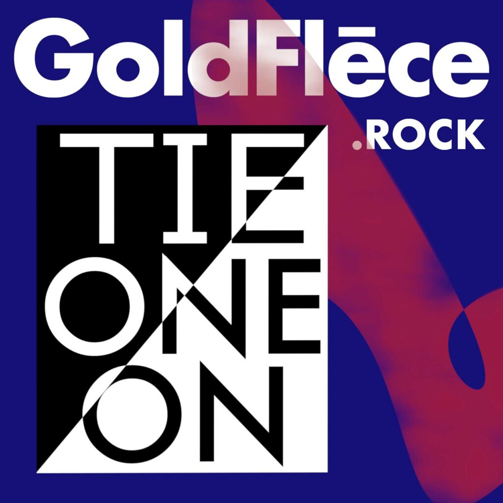 Tie One On - goldflece.rock